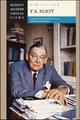 T.S. Eliot by Chelsea House Publishers