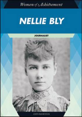 Nellie Bly by John Bankston