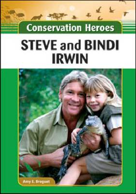 Steve and Bindi Irwin by Amy E. Breguet