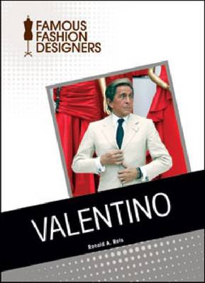 Valentino by Ronald A. Reis