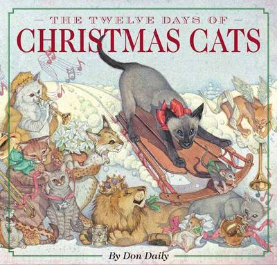 The Twelve Days of Christmas Cats by Don Daily