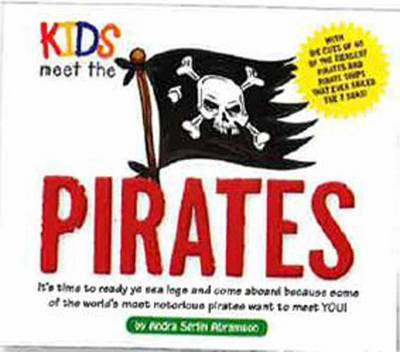 Kids Meet the Pirates by Andra Serlin Abramson
