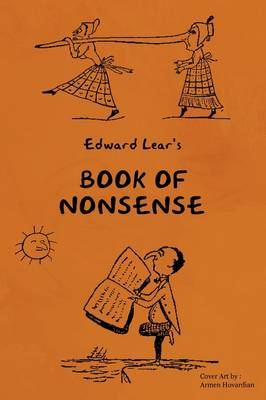 Young Reader's Series Book of Nonsense (Containing Edward Lear's Complete Nonsense Rhymes, Songs, and Stories) by Edward Lear