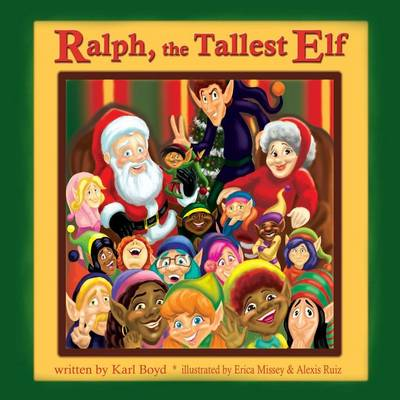 Ralph the Tallest Elf by Karl Boyd
