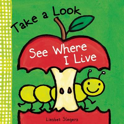 Take a Look, See Where I Live by Liesbet Slegers