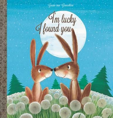 I'm Lucky I Found You by Guido van Genechten