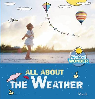 All About the Weather by Mack Van Gageldonk
