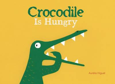 Crocodile is Hungry by Aurelia Higuet
