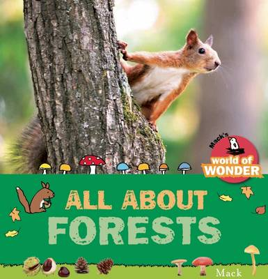 All About Forests by Mack Van Gageldonk