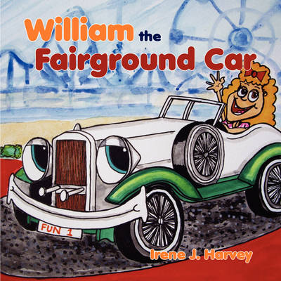 William the Fairground Car by Irene J Harvey