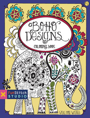Boho Designs Coloring Book 18 Fun Designs + See How Colors by Valori Wells