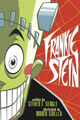 Frankie Stein by Marco Cinello, Steven T. Seagle