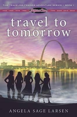 Travel to Tomorrow by Angela Larsen