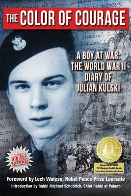 The Color of Courage A Boy at War by Julian E. Kulski