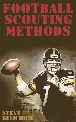 Football Scouting Methods by Steve Belichick