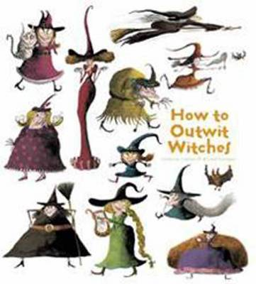How to Outwit Witches by Catherine Leblanc, Roland Garrigue