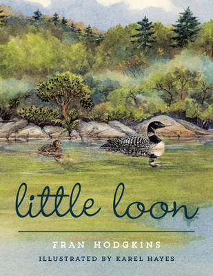 Little Loon by Fran Hodgkins