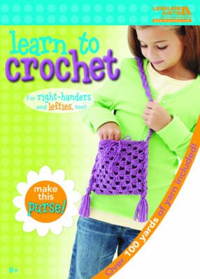 Learn to Crochet: Purse Kit by Leisure Arts