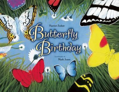 Butterfly Birthday by Harriet Ziefert