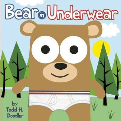 Bear in Underwear by Todd Goldman