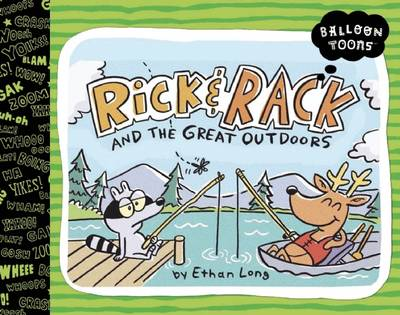 Balloon Toons: Rick and Rack and the Great Outdoors by Ethan Long