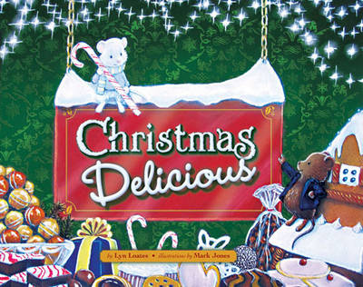 Christmas Delicious by Lyn Loates