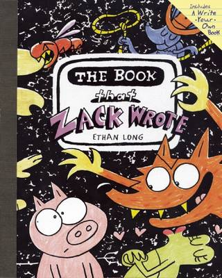 The Book That Zack Wrote by Ethan Long