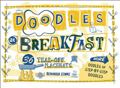 Doodles at Breakfast by Deborah Zemke