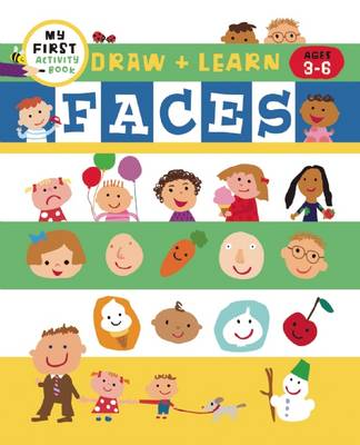 Draw + Color Fun Faces by Harriet Ziefert, Tanya Roitman