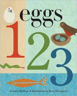 Eggs 1, 2, 3 by Janet Halfmann, Betsy Thompson