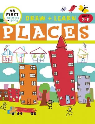 Draw + Color Fun Places by Harriet Ziefert, Tanya Roitman