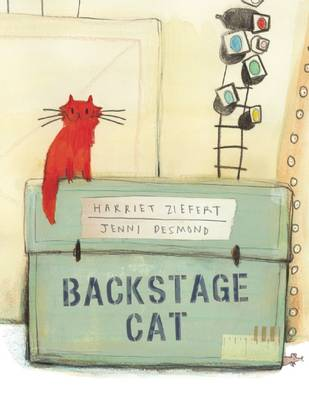 Backstage Cat by Harriet Ziefert, Jenni Desmond