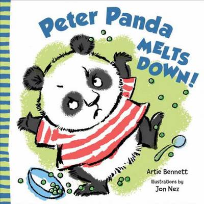 Peter Panda Melts Down by Artie Bennett, John Nez