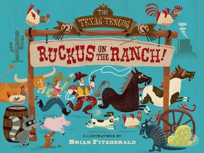 Ruckus on the Ranch by The Texas Tenors, Harriet Ziefert