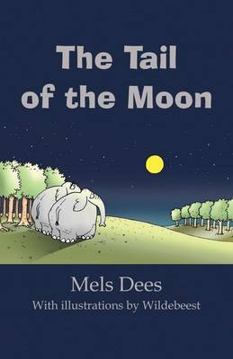 The Tail of the Moon by Mels Dees