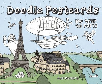 My Trip to Paris Doodle Postcards by Aja Mulford