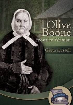 Olive Boone Frontier Woman by Greta Russell