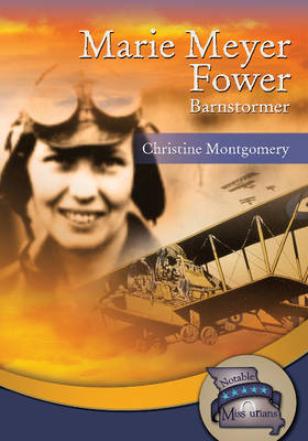 Marie Meyer Fower Barnstormer by Christine Montgomery