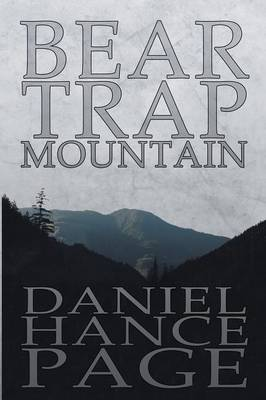 Bear Trap Mountain by Daniel Hance Page