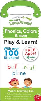 Let's Leap Ahead: Phonics, Colors & More Play & Learn! by Alex A. Lluch