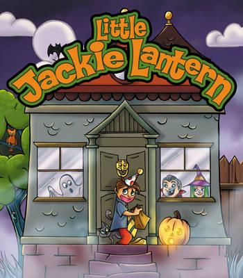 Little Jackie Lantern by Jessica Hickman, Tom Waltz