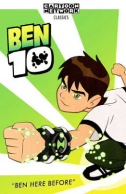 Ben 10 Ben Here Before by Justin Eisinger