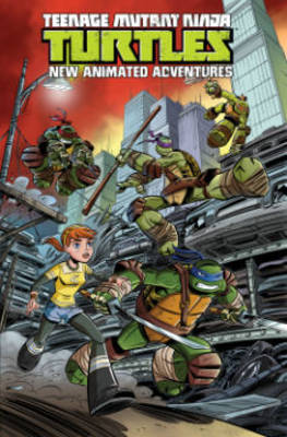 Teenage Mutant Ninja Turtles: New Animated Adventures by Erik Burnham, David Tipton, Kenny Byerly, Scott Tipton
