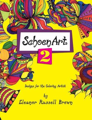 Shoenart 2, Designs for the Coloring Artist by Eleanor Russell Brown