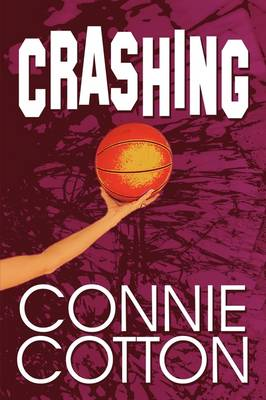 Crashing by Connie Cotton
