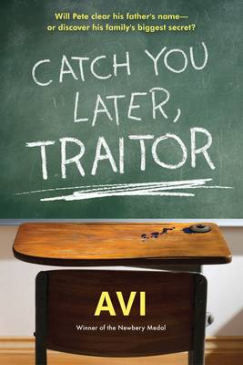 Catch You Later, Traitor by AVI