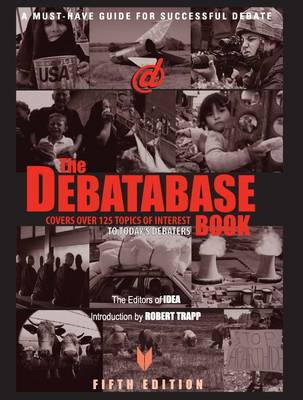 The Debatabase Book A Must Have Guide for Successful Debate by IDEA