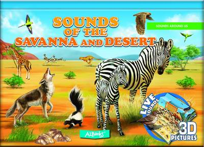 Sounds of the Savanna and Desert by AZ Books