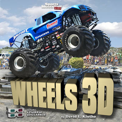 Sports Illustrated Kids Wheels 3D by Sports Illustrated Kids