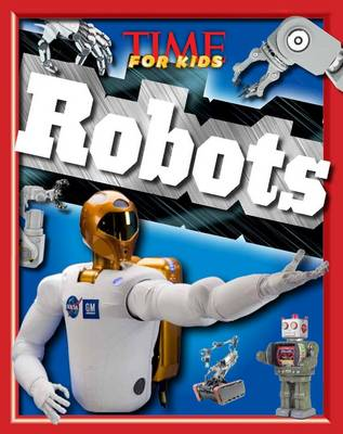 Time for Kids Robots by Time For Kids Magazine